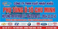 Phụ Tùng Ô Tô Chu Minh - Địa chỉ cung cấp phụ tùng ô tô chính hãng ở Hà Nội, Việt Nam giá rẻ nhất! Uy tín - Chất lượng - Tin Cậy! Hotline: 0977798833